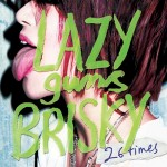 LAZYgunsBRISKY – 26 times (Review)