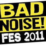 BAD NOISE! Fes 2011 at Shibuya Club Asia – Sep 2011