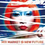 MIX MARKET – NEW FUTURE (Review)
