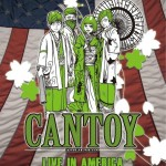 CANTOY will release Live in America DVD on 7/31