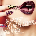 Yoko Yazawa and The Plasmars – ROUTE 405 (Review)