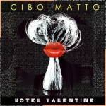 Cibo Matto – Hotel Valentine (Review)