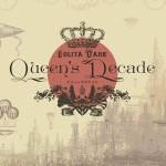 Lolita Dark – Queen's Decade (Review)