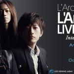 L'Arc-en-Ciel's LIVE 2015 L'ArCASINO to screen in New York