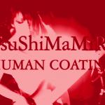 JRock247-TsuShiMaMiRe-Human-Coating-MV-1A