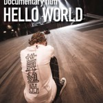 SCANDAL Documentary Film HELLO WORLD Receives International DVD Release
