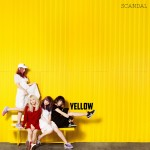 SCANDAL – YELLOW (review)