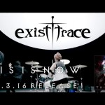 exist†trace releases Dream Rider video from THIS IS NOW