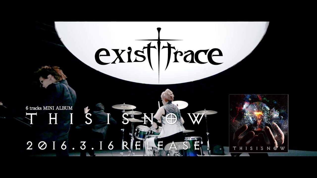 exist†trace teases Dream Rider video from THIS IS NOW