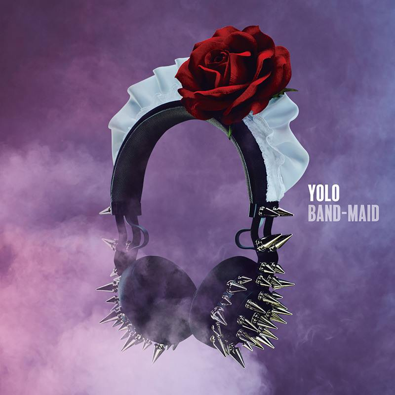 YOLO / BAND-MAID