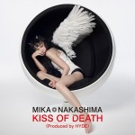 Mika Nakashima – KISS OF DEATH (Review)