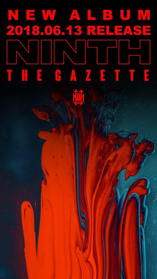 NINTH / the GazettE